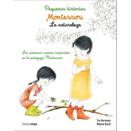 PEQUENAS HISTORIAS MONTESSORI LA NATURALEZA Timun mas Portada Libro