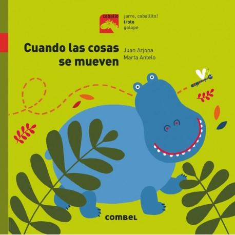 CUANDO LAS COSAS SE MUEVEN Lectura en Letra Mayuscula de Juan Arjona Combel