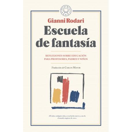 ESCUELA DE FANTASÍA GIANNI RODARI Libro