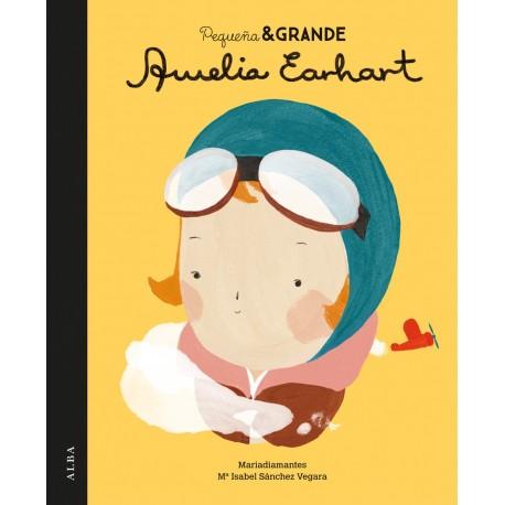 AMELIA EARHART PEQUEÑA Y GRANDE ALBA Portada Libro