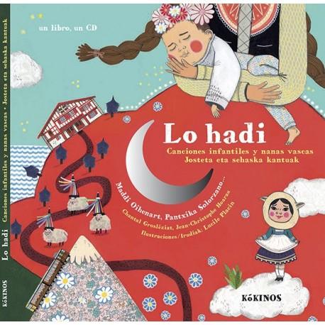 CANCIONES INFANTILES Y NANAS VASCAS, LO HADI CON CD