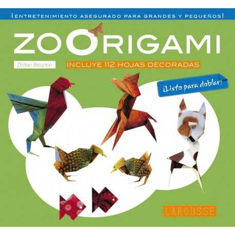 zoorigami libro de papiroflexia para ninos larousse