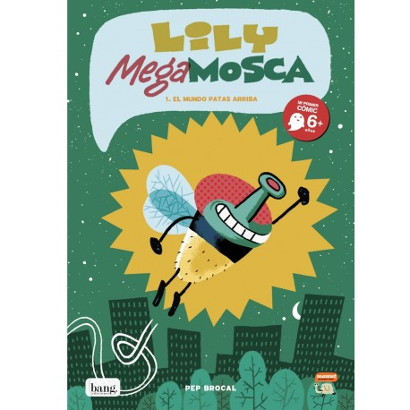 LILY MEGA MOSCA BANG EDICIONES MAMUT COMIC RAYUELAINFANCIA