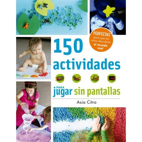 150 ACTIVIDADES PARA JUGAR SIN PANTALLAS Juventud Portada Libro