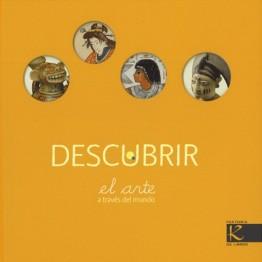DESCUBRIR EL ARTE A TRAVÉS DEL MUNDO