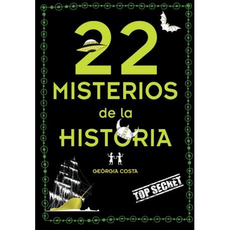 22 MISTERIOS DE LA HISTORIA MONTENA RAYUELAINFANCIA