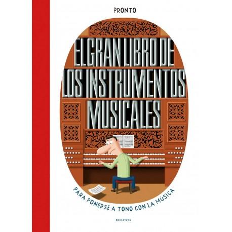 EL GRAN LIBRO DE LOS INSTRUMENTOS MUSICALES EDELVIVES RAYUELAINFANCIA PORTADA