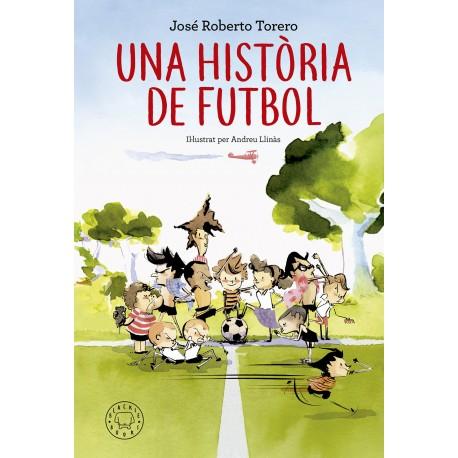 UNA HISTORIA DE FÚTBOL BLACKIE BOOKS RAYUELAINFANCIA
