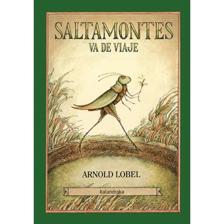 SALTAMONTES VA DE VIAJE Kalandraka Arnold Lobel Portada Libro