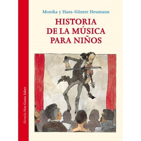 HISTORIA DE LA MUSICA PARA NINOS Nos Gusta Saber Siruela Portada Libro