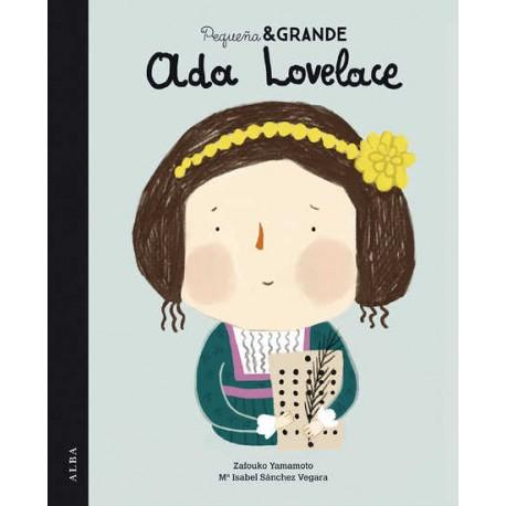 ADA LOVELACE PEQUEÑA & GRANDE ALBA EDITORIAL RAYUELAINFANCIA