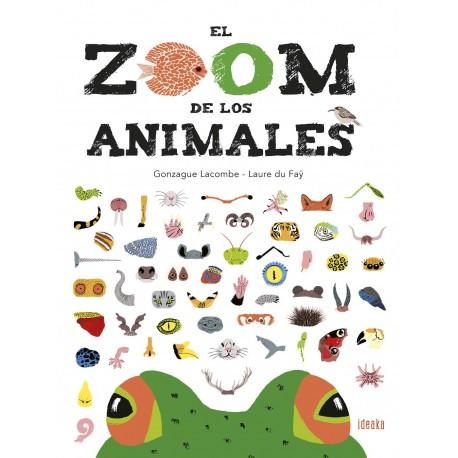 EL ZOOM DE LOS ANIMALES IDEAKA EDELVIVES RAYUELAINFANCIA