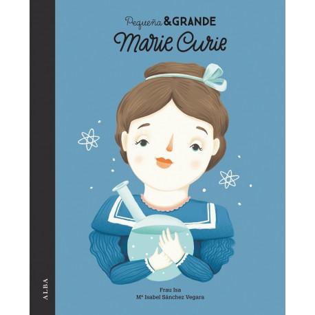 MARIE CURIE PEQUENA Y GRANDE Portada Libro