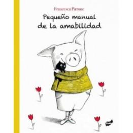 PEQUEÑO MANUAL DE LA AMABILIDAD