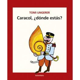 CARACOL, ¿DONDE ESTÁS?
