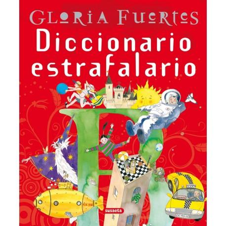 DICCIONARIO ESTRAFALARIO Gloria Fuertes Susaeta Portada Libro