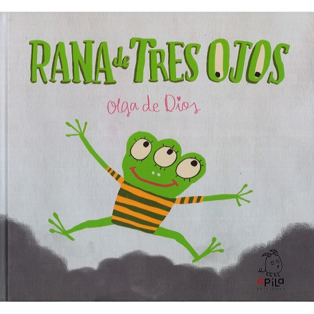 RANA DE TRES OJOS APILA EDICIONES RAYUELAINFANCIA