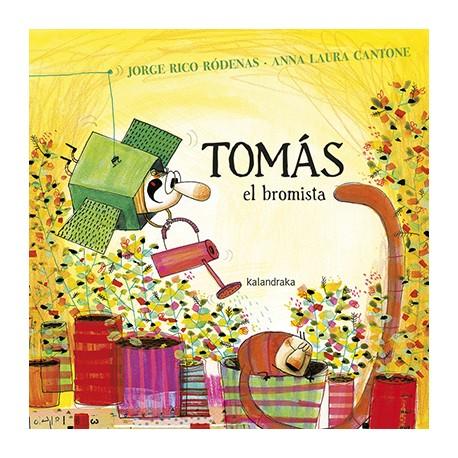 TOMAS EL BROMISTA RAYUELAINFANCIA