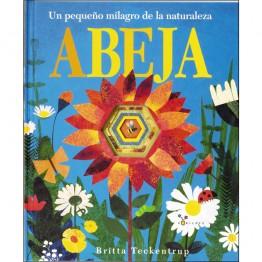 ABEJA, UN PEQUEÑO MILAGRO DE LA NATURALEZA