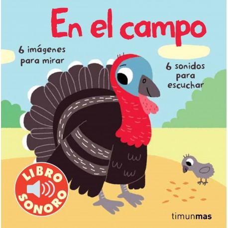 MI PRIMER LIBRO CON SONIDOS: EL CAMPO
