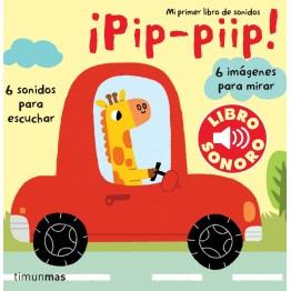 ¡PIP- PIIP! LIBRO SONORO