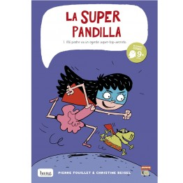 LA SUPERPANDILLA 1: MI PADRE ES UN AGENTE SUPER-TOP-SECRETO