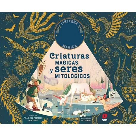 CRIATURAS MAGICAS Y SERES MITOLOGICOS SM