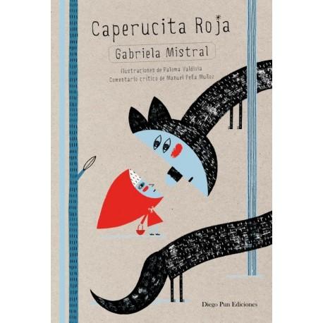 caperucita-roja-gabriela-mistral-diego-pun