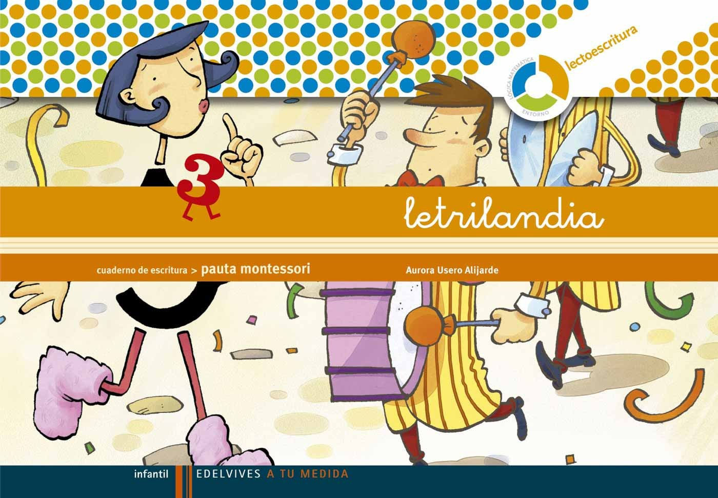 Letrilandia 3 Pauta Montessori Comprar Libro