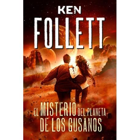 el-misterio-del-planeta-de-los-gusanos-ken-follett