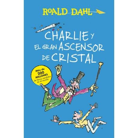 charlie-y-el-gran-ascensor-de-cristal-roald-dahl