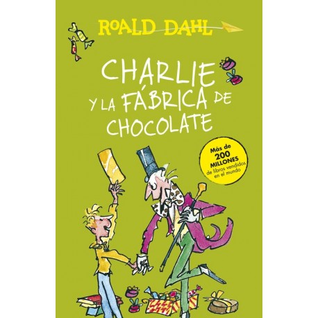 CHARLIE Y LA FABRICA DE CHOCOLATE Raold Dahl Portada Libro