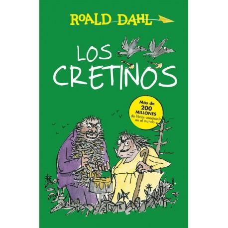 LOS CRETINOS Roald Dahl Portada Libro