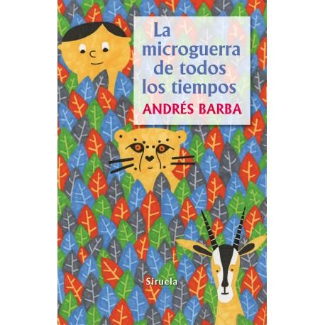 LA MICROGUERRA DE TODOS LOS TIEMPOS SIRUELA RAYUELAINFANCIA PORTADA