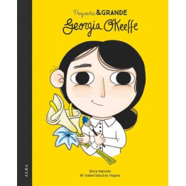 GEORGIA O'KEEFFE PEQUEÑA & GRANDE