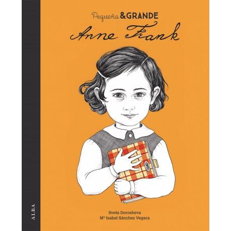 PEQUENA Y GRANDE ANNE FRANK ALBA Portada Libro