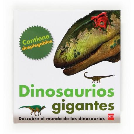 DINOSAURIOS GIGANTES SM