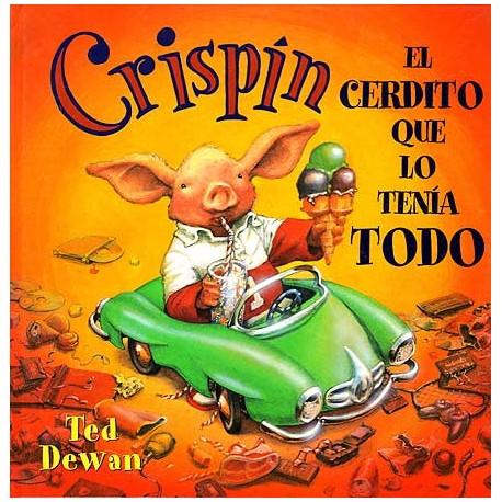 CRISPIN EL CERDITO QUE LO TENIA TODO LIBRO