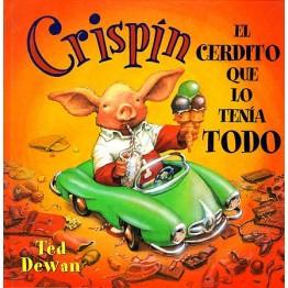 CRISPÍN, EL CERDITO QUE LO TENÍA TODO