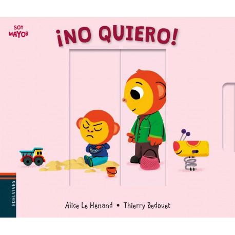 NO QUIERO LIBRO EDELVIVES