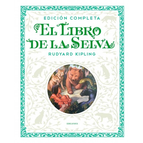 EL LIBRO DE LA SELVA EDICION DE LUJO Kipling Edelvives