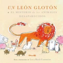 UN LEON GLOTÓN O EL MISTERIO DE LOS ANIMALES DESAPARECIDOS