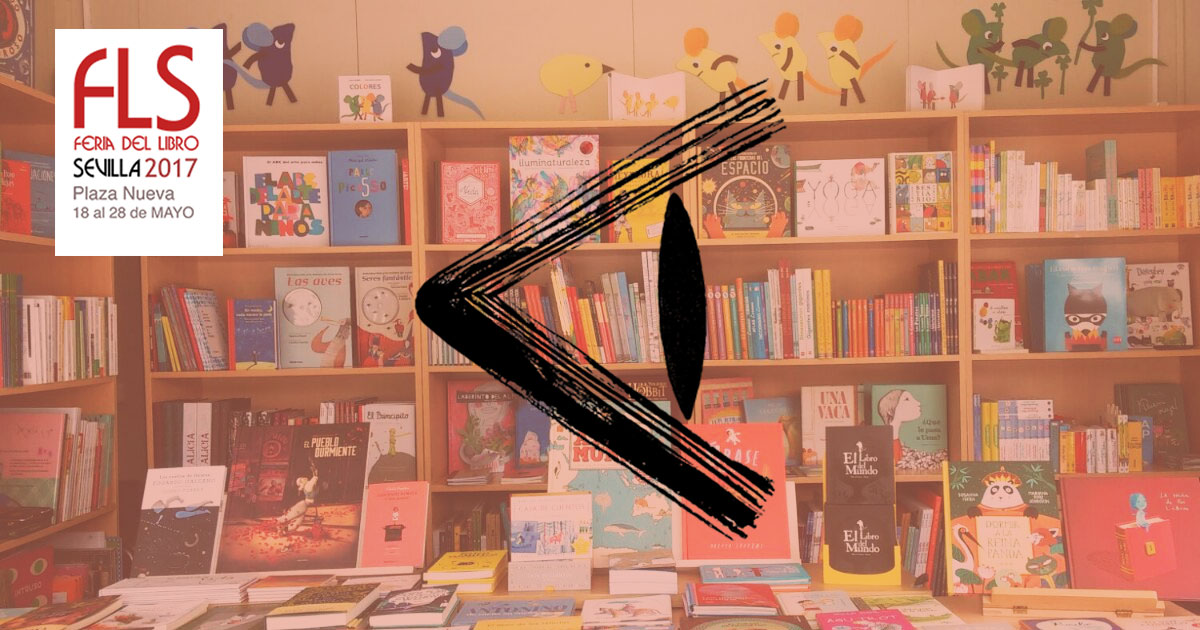 Feria del libro de sevilla 2017 primera parte blog de - Socios del sevilla 2017 ...