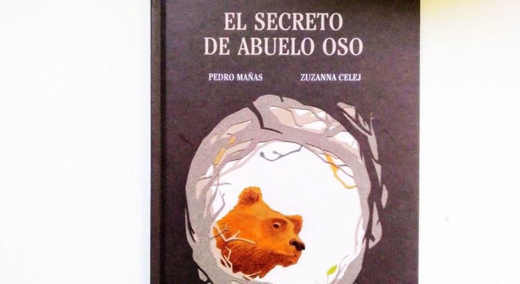 RESEÑA EL SECRETO DE ABUELO OSO DE KALANDRAKA