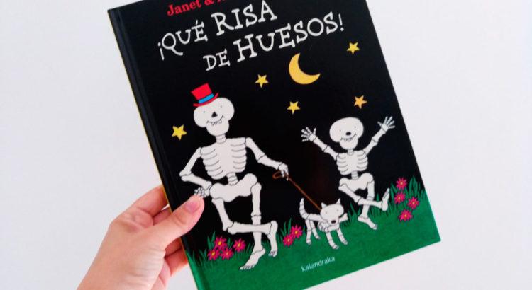 Reseña del álbum ilustrado ¡Qué risa de huesos!
