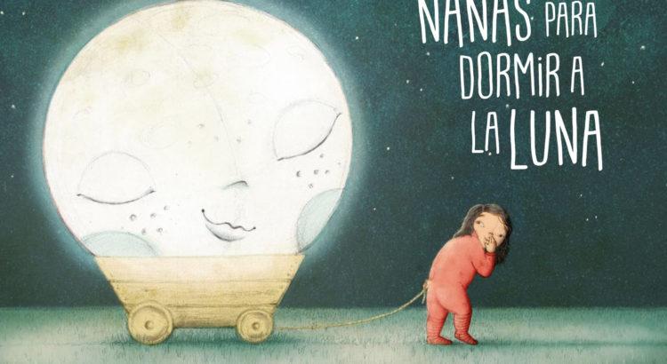 Presentación Nanas para dormir a la luna
