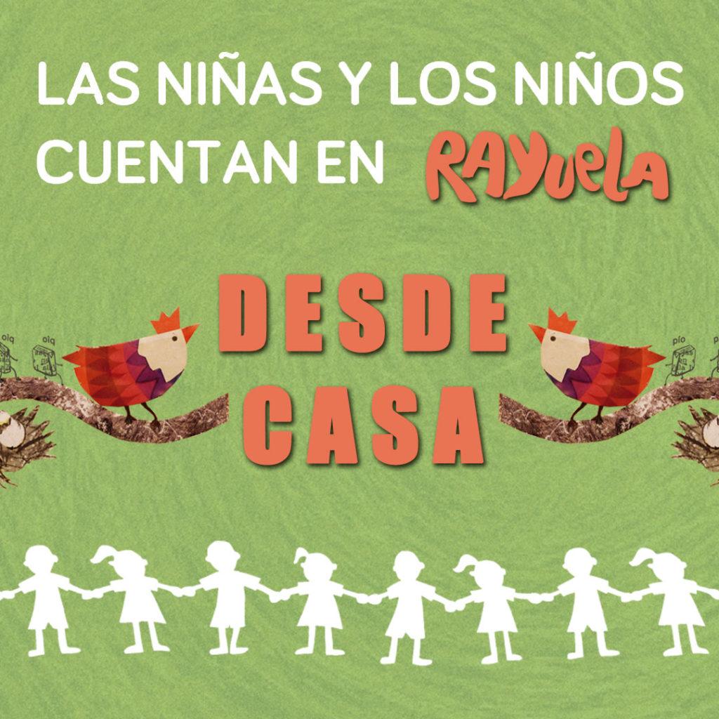 Las niñas y los niños cuentan desde casa, XIII Edición de esta actividad de narración oral protagonizada por niños y niñas y organizada por Librería Rayuela de Sevilla