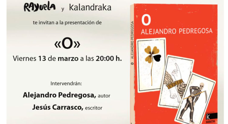 """Presentación de """"O"""" de Alejandro Pedregosa"""