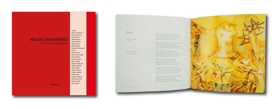 25 artistas, 25 ilustraciones para 25 maravillosos poemas del poeta pastor, Miguel Hernández.